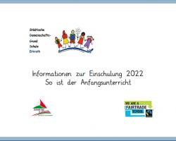 Infos Einschulung 2022 Anfangsunterricht